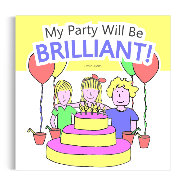 Children's Books: My Party Will Be Brilliant!