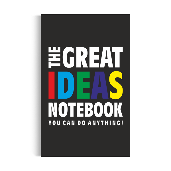 Notebook: Great Ideas - Black Edition