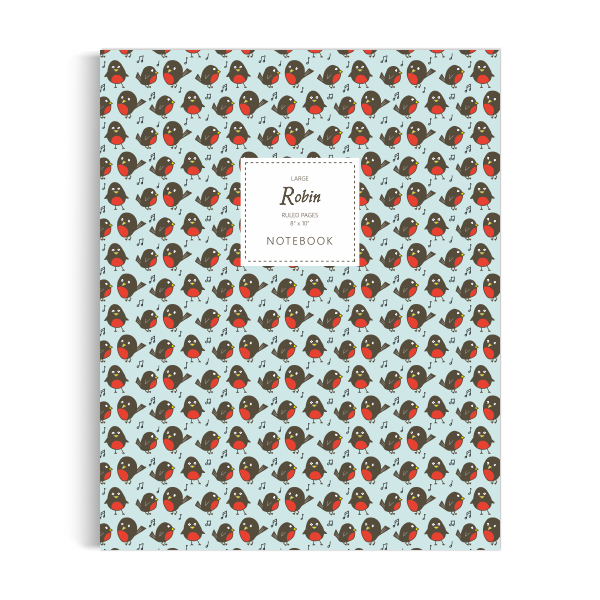 Notebook: Robin - Sky Blue Edition (8x10 inches)
